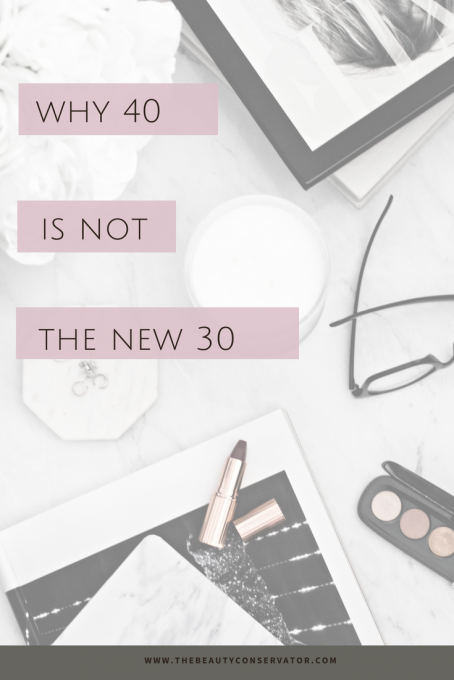 Why 40 Is Not The New 30